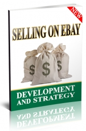 Selling on ebay Development And Strategy eBook with private label rights