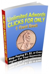 Unlimited Google AdWords Clicks For Only 1 Cent Each eBook with private label rights