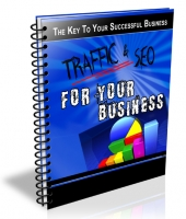 Traffic & SEO For Your Business eBook with Private Label Rights