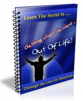 Getting What You Want Out Of Life eBook with private label rights