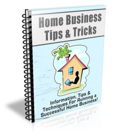 Home Business Tips & Tricks