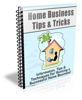 Home Business Tips & Tricks eBook with Private Label Rights