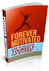 Forever Motivated eBook with Resale Rights
