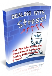 Dealing With Stress Newsletters eBook with Private Label Rights