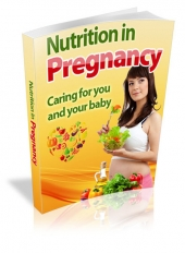 Nutrition In Pregnancy eBook with private label rights