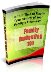 Family Budgeting 101 Newsletters eBook with Private Label Rights