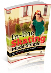 Inline Skating Made Simple eBook with private label rights