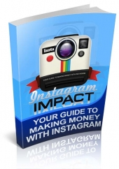 Instagram Impact eBook with Personal Use Rights