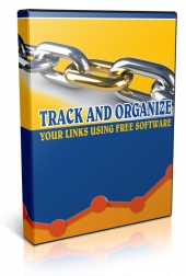Track and Organize Your Links Using Free Software Video with Master Resale Rights