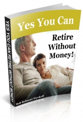 Retire Without Money eBook with Private Label Rights