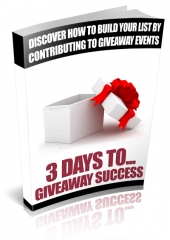 3 Days To Giveaway Success eBook with Resale Rights