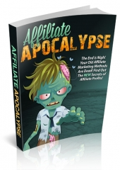 Affiliate Apocalypse eBook with Personal Use Rights
