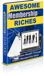 Awesome Membership Riches eBook with Private Label Rights