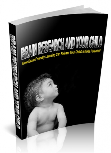 Brain Research And Your Child