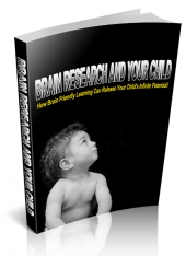 Brain Research And Your Child eBook with Giveaway Rights