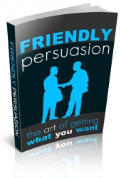 Friendly Persuasion eBook with private label rights