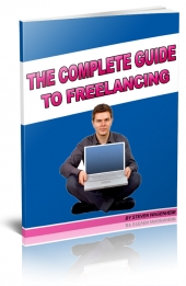 The Complete Guide to Freelancing eBook with Personal Use Rights