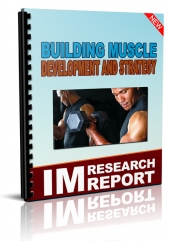 Building Muscle Development And Strategy eBook with private label rights