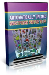 Automatically Upload Smartphone Photos To PC Video with Master Resale Rights