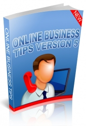 Online Business Tips Version 5 eBook with Giveaway Rights