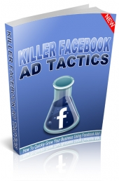 Killer Facebook Ad Tactics eBook with Personal Use Rights
