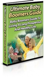 Ultimate Baby Boomers Guide eBook with Private Label Rights