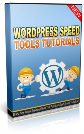 Wordpress Speed Tools Tutorials Video with Master Resale Rights