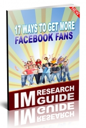 17 Ways to Get More Facebook Fans eBook with Personal Use Rights