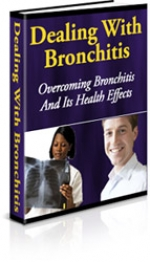 Dealing With Bronchitis eBook with private label rights