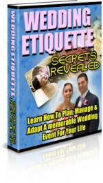 Wedding Etiquette Secrets Revealed eBook with Private Label Rights