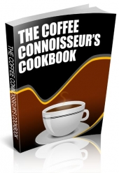 The Coffee Connoiseurs Cookbook eBook with private label rights