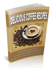 Delicious Coffee Recipes eBook with private label rights