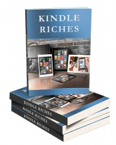 Kindle Riches 2013 eBook with Personal Use Rights