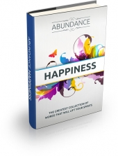 Abundance Happiness 2013 eBook with private label rights