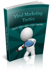 Viral Marketing Tactics eBook with Private Label Rights