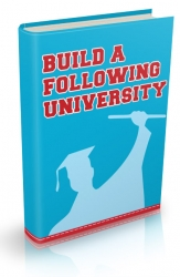 Build A Following University eBook with Personal Use Rights