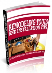 Remodeling Tools and Installation Tips eBook with Resale Rights
