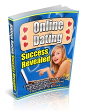 Online Dating Success Revealed eBook with Private Label Rights