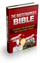The Bootstrapper's Bible eBook with Private Label Rights