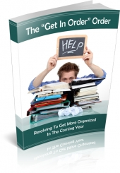 The Get In Order Order eBook with private label rights
