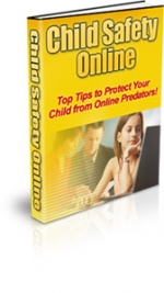 Child Safety Online eBook with Private Label Rights