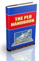 The PLR Handbook eBook with private label rights