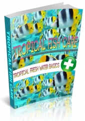 Tropical Fish Care eBook with private label rights