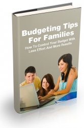 Budgeting Tips For Families eBook with Master Resell Rights
