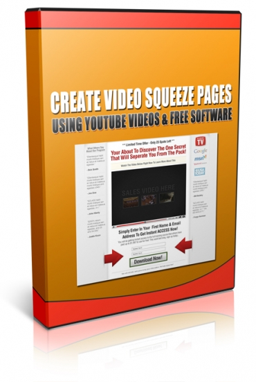 Create Video Squeeze Pages Using YouTube Videos and Free Software
