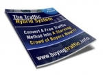 The Traffic Hybrid System eBook with Master Resale Rights