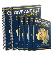 Give And Get Cash Workshop Video with Personal Use Rights