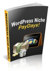 WordPress Niche PayDays eBook with Personal Use Rights