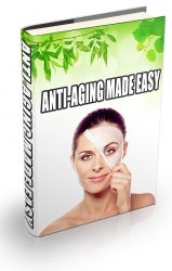Anti Aging Made Easy eBook with Resale Rights