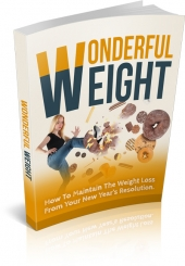 Wonderful Weight eBook with Master Resale Rights/Giveaway Rights